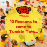 10 Reasons to come to Tumble Tots